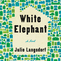 White Elephant: A Novel - Julie Langsdorf