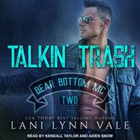Talkin' Trash - Lani Lynn Vale