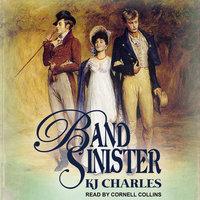 Band Sinister - KJ Charles