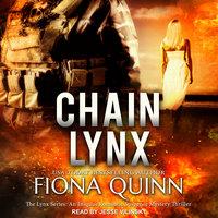 Chain Lynx - Fiona Quinn
