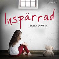 Inspärrad: En sann historia - Teresa Cooper