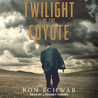 Twilight of the Coyote - Ron Schwab