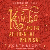 Kimiko and the Accidental Proposal - Forthright