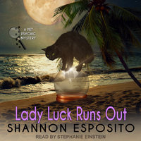 Lady Luck Runs Out - Shannon Esposito