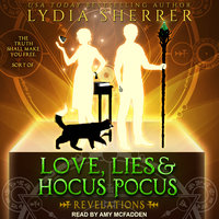 Love, Lies, and Hocus Pocus: Revelations - Lydia Sherrer