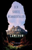 Den sidste neandertaler - Claire Cameron