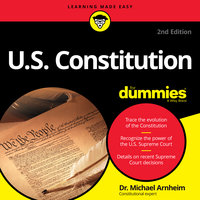 U.S. Constitution for Dummies: 2nd Edition - Michael Arnheim