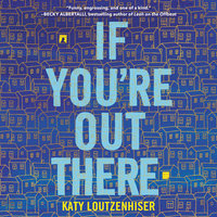 If You're Out There - Katy Loutzenhiser