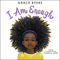 I Am Enough - Grace Byers