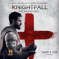 Knightfall: The Infinite Deep - David B. Coe