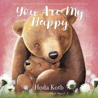 You Are My Happy - Hoda Kotb