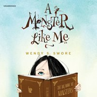 A Monster like Me - Wendy S. Swore
