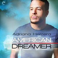 American Dreamer: Dreamers - Adriana Herrera