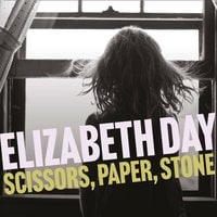 Scissors, Paper, Stone - Elizabeth Day