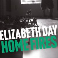 Home Fires - Elizabeth Day