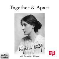 Together and Apart - Virginia Woolf
