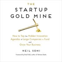 The Startup Gold Mine - Neil Soni