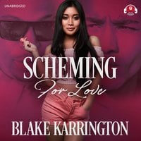 Scheming for Love - Blake Karrington