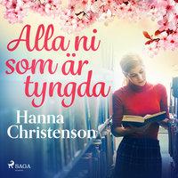 Alla ni som är tyngda - Hanna Christenson