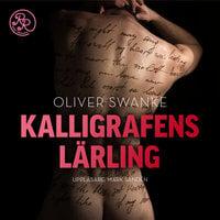 Kalligrafens lärling - Oliver Swanke