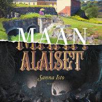 Maan alaiset - Sanna Isto