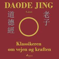 Daode Jing - Laozi