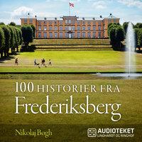 100 historier fra Frederiksberg - Nikolaj Bøgh