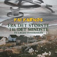 Fra det største til det mindste - Kai Karnøe