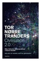 Civilisation 2.0 - Tor Nørretranders