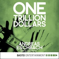 One Trillion Dollars - Andreas Eschbach