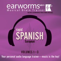 Rapid Spanish (European), Vols. 1–3 - Earworms Learning