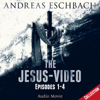 The Jesus-Video Collection - Andreas Eschbach