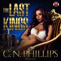 The Last Kings - C.N. Phillips