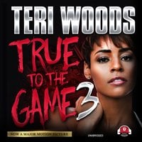 True to the Game III - Teri Woods