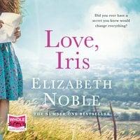 Love, Iris - Elizabeth Noble