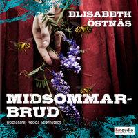 Midsommarbrud - Elisabeth Östnäs
