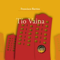 Tio Vaina - Francisco Barrios