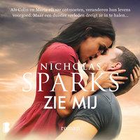Zie mij - Nicholas Sparks