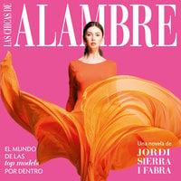 Las chicas de alambre - Jordi Sierra i Fabra