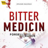 Bitter medicin - Gela Forsell, Anders Burén