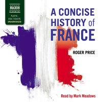 A Concise History of France - Roger Price