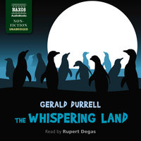 The Whispering Land - Gerald Durrell
