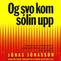 Og svo kom sólin upp - Jonas Jonasson