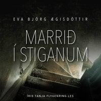 Marrið í stiganum - Eva Björg Ægisdóttir