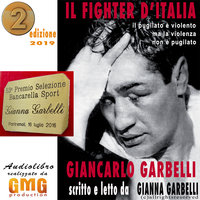 Il Fighter d'Italia Giancarlo Garbelli - Gianna Garbelli