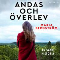 Andas och överlev - Maria Bergström