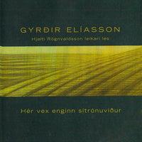 Hér vex enginn sítrónuviður - Gyrðir Elíasson