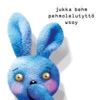 Pehmolelutyttö - Jukka Behm