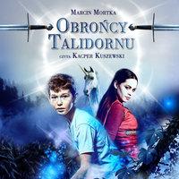 Obrońcy Talidornu - S1E1 - Marcin Mortka
