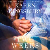Two Weeks - Karen Kingsbury